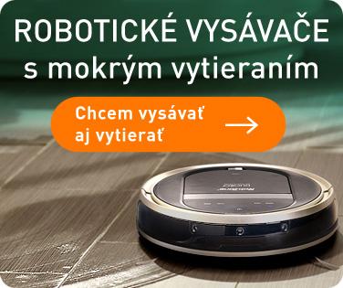 ROBOTICKÉ VYSÁVAČE S VYTIERANIM